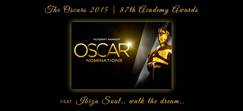 Oscars 2015 Ibiza Soul